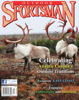 Outdoor Sportsman 2 Year Subscription (Featuring Maritime Provinces Content)